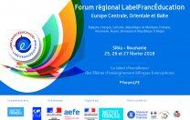 """Forumul excelenței în educație """"LabelFrancEducation"""", Sibiu, 25-27.02.2017"""