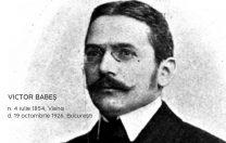 4 iulie 1854: S-a născut Victor Babeș, bacteriolog și morfopatolog român, fondator al școlii românești de microbiologie.