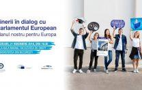 Tinerii în dialog cu Parlamentul European