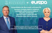 Universitatea București și Europa FM îi invită la dezbatere pe Klaus Iohannis și Viorica Dăncilă