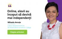 """Mihaela Ancuța, Avenor College: """"Online, elevii au început să devină mai independenți"""""""