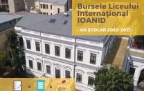 Liceul Internațional IOANID, o nouă sesiune de admitere pentru burse